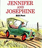 img - for [Jennifer and Josephine] (By: Bill Peet) [published: October, 1980] book / textbook / text book