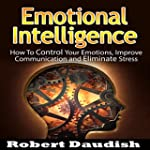 Emotional Intelligence: How to Contro...