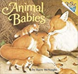img - for By Harry McNaught - Animal Babies (A Random House Pictureboard) (Brdbk) (2001-05-09) [Board book] book / textbook / text book