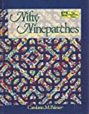 img - for Nifty Ninepatches (That Patchwork Place) by Palmer, Carolann M. (1992) Paperback book / textbook / text book