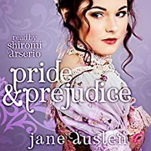 Pride and Prejudice Audiobook by Jane Austen Narrated by Shiromi Arserio