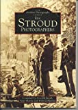 Stroud: Five Stroud Photographers (Archive Photographs) (0752403052) by Beard, Howard