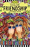 Color Friendship Coloring Book (On-the-Go Coloring Book Series)