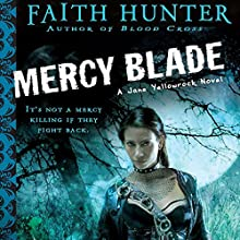 Mercy Blade: Jane Yellowrock, Book 3 Audiobook by Faith Hunter Narrated by Khristine Hvam