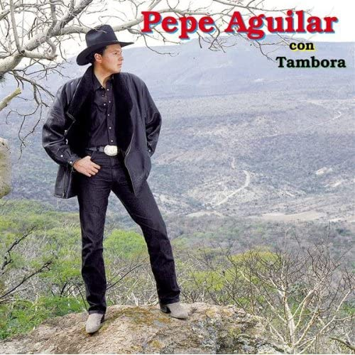Pepe Aguilar - Con Tambora 61IBeK4ewyL._SS500_