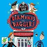Marsh Road Mysteries: Diamonds and Daggers | Elen Caldecott