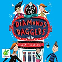 Marsh Road Mysteries: Diamonds and Daggers (       UNABRIDGED) by Elen Caldecott Narrated by Edward Killingback