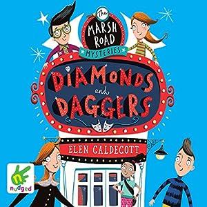 Marsh Road Mysteries: Diamonds and Daggers Audiobook