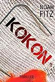 KOKON (Thriller) Noah Fitz