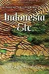 Indonesia Etc: Exploring The Improbab...