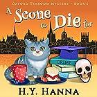 A Scone to Die For: Oxford Tearoom Cozy Mysteries, Book 1 Hörbuch von H.Y. Hanna Gesprochen von: Pearl Hewitt