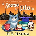 A Scone To Die For Oxford Tearoom Cozy Mysteries, Book 1 | H. Y. Hanna