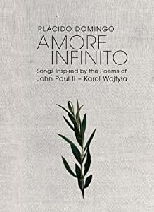 Amore Infinito: Songs Inspired by the Poems of John Paul II