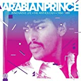 echange, troc Arabian Prince - Innovation Life : Anthology 1984-1989