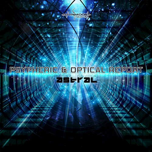 Psypheric And Optical Report - Astral-2016-MYCEL Download