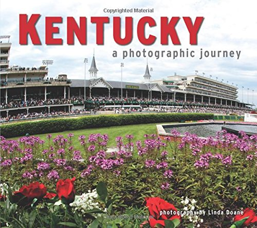 Kentucky: A Photographic Journey