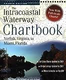 Intracoastal  Waterway Chartbook : Norfolk, Virginia, to Miami, Florida