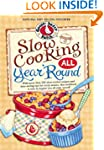 Slow Cooking All Year 'Round (Everyda...
