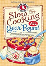 Slow Cooking All Year 'Round (Everyday Cookbook Collection)