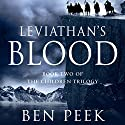 Leviathan's Blood Audiobook by Ben Peek Narrated by Chris Sorensen