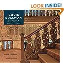 Louis Sullivan: Creating a New American Architecture