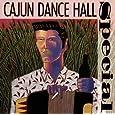 Cajun Dance Hall Special