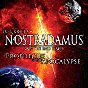 Nostradamus and the End Times: Prophecies of the Apocalypse | [Brian Allan]