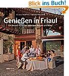 Genie�en in Friaul: Die besten Adress...