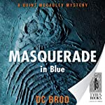 Masquerade in Blue (       UNABRIDGED) by D. C. Brod Narrated by Marc Vietor