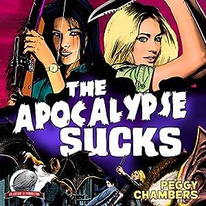 The Apocalypse Sucks Audiobook