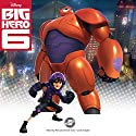 Big Hero 6 (       UNABRIDGED) by Disney Press Narrated by MacLeod Andrews