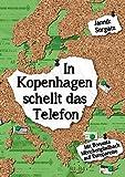 img - for In Kopenhagen Schellt Das Telefon (German Edition) book / textbook / text book