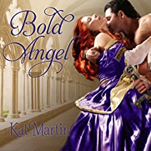 Bold Angel Audiobook by Kat Martin Narrated by Lucy Rayner