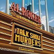 The Talk Show Murders: A Billy Blessing Novel | Al Roker, Dick Lochte