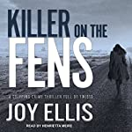 Killer on the Fens: DI Nikki Galena Series, Book 4 | Joy Ellis