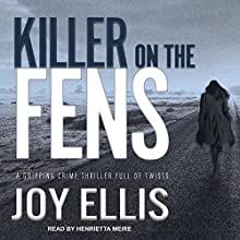 Killer on the Fens: DI Nikki Galena Series, Book 4 Audiobook by Joy Ellis Narrated by Henrietta Meire