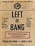 img - for Left of Bang: How the Marine Corps Combat Hunter Program Can Save Your Life book / textbook / text book