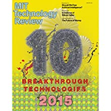 Audible Technology Review, March 2015  by Technology Review Narrated by Todd Mundt
