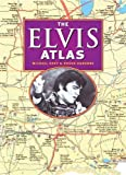 The Elvis Atlas (0785828788) by Michael Gray