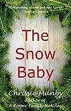 The Snow Baby - A Christmas Novella