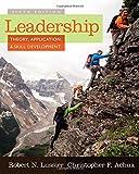 Leadership: Theory, Application, & Skill Development
