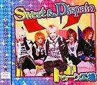 Sweet&Dispain(�߸ˤ��ꡣ)