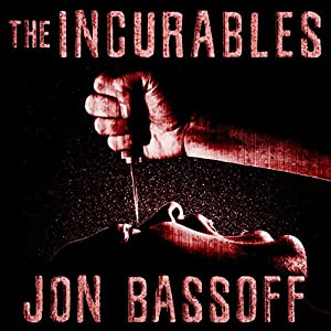 The Incurables Audiobook