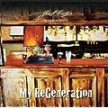 My Regeneration by Joe Elliott's Down 'N' Outz (2010) Audio CD