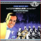 The Best of The Glenn Miller Orchestra (Vol 2)