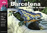 img - for Barcelona, a cidade de Gaud  book / textbook / text book