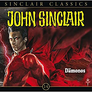 Dämonos (John Sinclair Classics 14) Hörspiel
