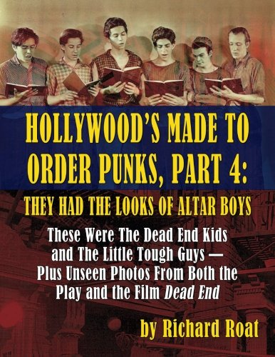 Hollywood's Made To Order Punks, Part 4: They Had the Looks of Altar Boys (Hollywood Made compare prices)
