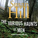 The Various Haunts of Men: A Simon Serrailler Mystery, Book 1