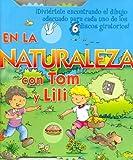 En La Naturaleza Con Tom y Lili (Spanish Edition)